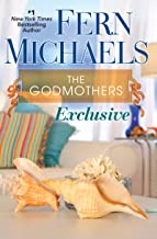 Exclusive (Godmothers Book 2)