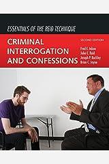 Essentials of the Reid Technique: Criminal Interrogation and Confessions Kindle Edition