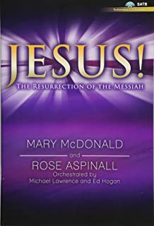 Jesus! - Satb with Performance CD: The Resurrection of the Messiah
