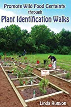 Promote Wild Food Certainty Through Plant Identification Walks