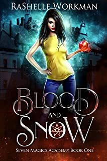 Blood and Snow: A Vampire Fairy Tale (Seven Magics Academy Book 1)
