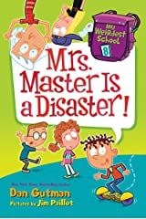 My Weirdest School #8: Mrs. Master Is a Disaster! (English Edition) Format Kindle