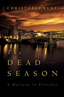 The Dead Season: A Mystery in Florence (Sandro Cellini Book 3)