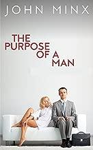 The Purpose of a Man: A Novel