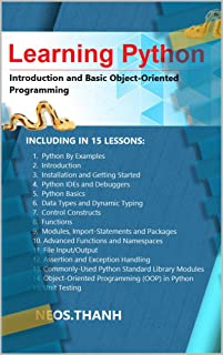 Learning Python: Introduction and Basic Object-Oriented Programming: Your Step By Step Guide To Easily Learn Python in 7 Days