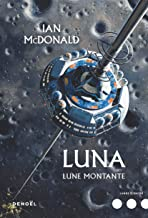 Luna (Tome 3) - Lune montante (French Edition)