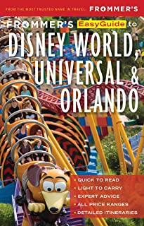 Frommer's EasyGuide to Disney World, Universal and Orlando