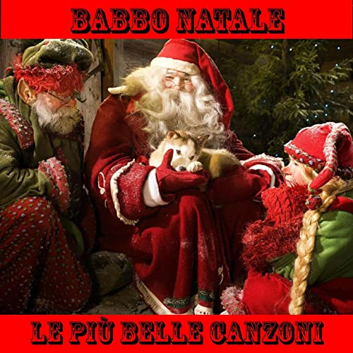 Babbo Natale Canzone.Babbo Natale Le Piu Belle Canzoni By Music Factory On Amazon Music