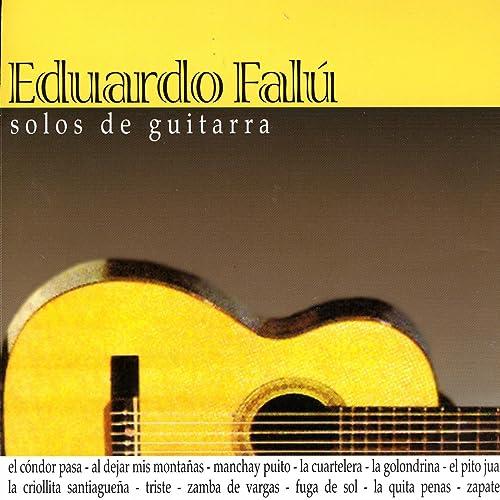 Solos De Guitarra de Eduardo Falú en Amazon Music - Amazon.es
