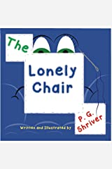 The Lonely Chair: Where memories live, traditions grow. Kindle Edition