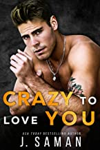 Crazy to Love You: A Forbidden Rockstar Romance (Wild Love Book 4)