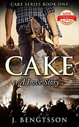 Cake A Love Story: Cake Series Book One