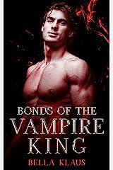 Bonds of the Vampire King (Blood Fire Saga Book 7) (English Edition) Format Kindle