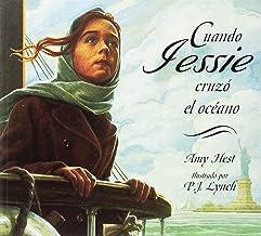 Cuando Jessie Cruzo el Ocean (Spanish Edition)