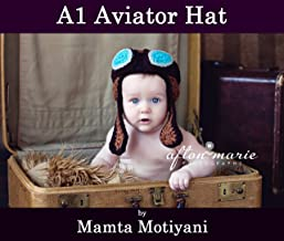 A1 Aviator Hat: An Easy Crochet Bomber Hat Pattern With Earflaps And Goggles