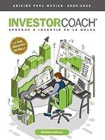 InvestorCoach? - Aprende a Invertir en la Bolsa (Edición para México)
