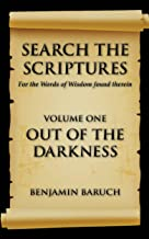 SEARCH THE SCRIPTURES: Out of the Darkness