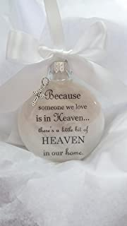 Memorial Christmas Ornament - Because Someone We Love is in Heaven - Sympathy Gift