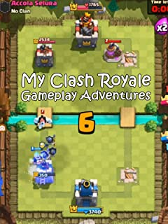 Clip: My Clash Royale Gameplay Adventures
