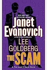 The Scam: A Fox and O'Hare Novel Kindle Edition
