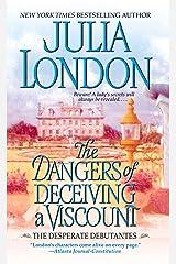 The Dangers of Deceiving a Viscount (Desperate Debutantes Book 3) Kindle Edition