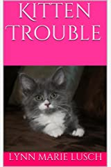 Kitten Trouble (Lynn's Girls Books Book 9) Kindle Edition