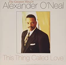 This Thing Called Love - The Greatest Hits of Alexander O'Neal