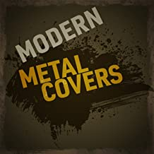 Modern Metal Covers [Explicit]