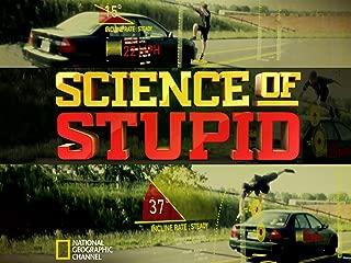 Science of Stupid, Season 1