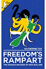 Freedom's Rampart: The Russian Invasion of New Zealand Kindle Edition