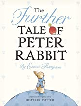 The Further Tale of Peter Rabbit (English Edition)