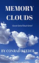 Memory Clouds: Good Grief Bad Grief (English Edition)