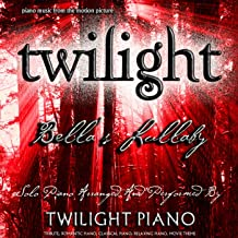 Bella's Lullaby - Twilight (Piano Music From The Motion Picture) [Tribute, Romantic Piano, Classical Piano, Movie Theme] - Single
