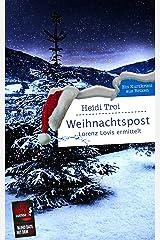 Weihnachtspost. Lorenz Lovis ermittelt: Blind Date mit dem Tod Kindle Ausgabe