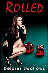Rolled: A Debt to Pay Kindle Edition