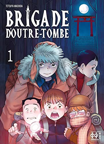 Bridage d'Outre-Tombe 1