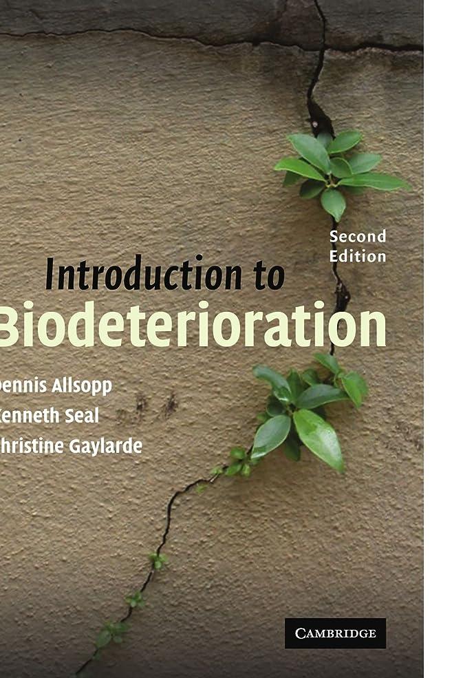 防衛遠近法投獄Introduction to Biodeterioration