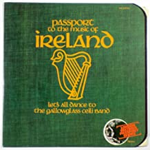 Passport to the Music of Ireland: Let's All Dance to the Gallowglass Ceili Band (London Records Passport Series)