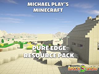 Clip: Michael Play's Minecraft Pure Edge Resource Pack