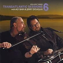 Transatlantic Sessions - Series 6, Vol. Three