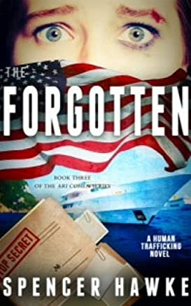 The Forgotten (The Ari Cohen Series Book 3)