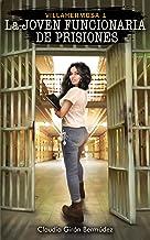 La Joven Funcionaria De Prisiones (Thriller colombiano): Villahermosa 1. EL PADRINO DEL SIGLO XXI