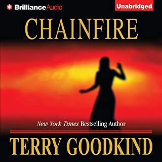 Chainfire: Chainfire Trilogy, Part 1, Sword of Truth, Book 9