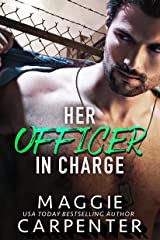 Her Officer in Charge Kindle Edition