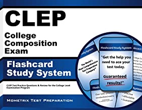 CLEP College Composition Exam Flashcard Study System: CLEP Test Practice Questions & Review for the College Level Examination Program