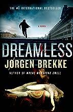 Dreamless: A Novel (Odd Singsaker Book 2)
