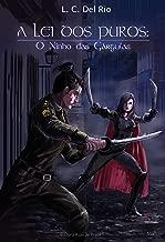 A lei dos Puros: o ninho das Gárgulas (Portuguese Edition)