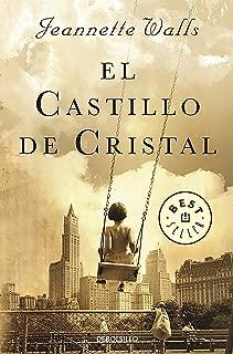 El castillo de cristal / The Glass Castle: A Memoir (Spanish Edition)