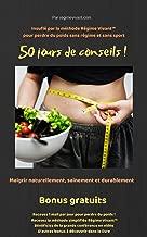 Perdre poids naturellement durablement sans regime sans sport  jours conseils pour perdre poids