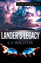 Lander's Legacy (Stone Sovereigns Book 1)